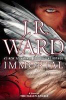 IMMORTAL J. R. Ward