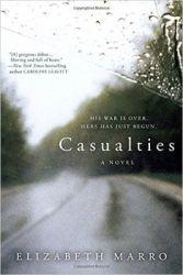 Casualties: A Novel