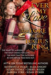 Ever My Love: The Lore of the Lucius Ring
