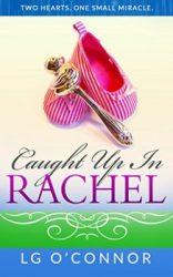 Caught Up in Rachel