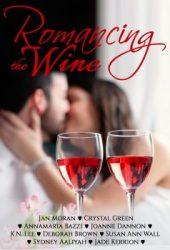 Romancing the Wine