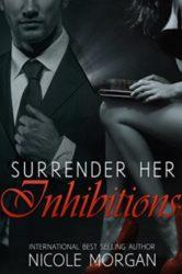 Surrender Her Inhibition