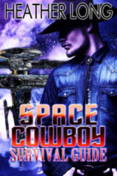 Space Cowboy Survival Guide