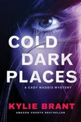 Cold Dark Places