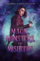 Magic, Monsters, and Misdeeds