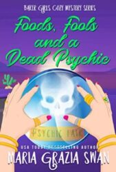 Foods, Fools, and a Dead Psychic