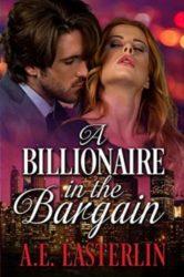 A Billionaire In The Bargain