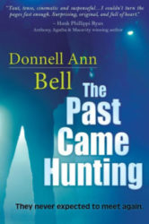 The Past Came Hunting