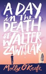 A Day In The Death of Walter Zawislak