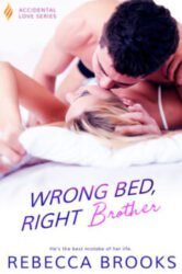 Wrong Bed, Right Brother