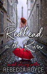 Redhead On The Run