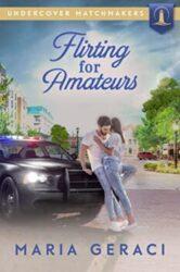 Flirting for Amateurs