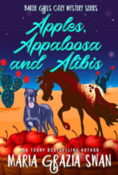 Apples, Appaloosa and Alibis
