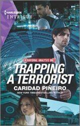 Trapping a Terrorist