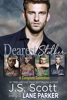 Dearest Stalker: Part 4 by Lane Parker | Writerspace